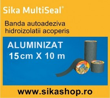Sika Multiseal Banda hidroizolatii acoperis 15cm X 10m Aluminiu