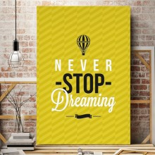 Tablou Motivational Never Stop Dreaming MTS1B