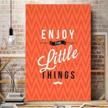 Tablou Motivational Enjoy The Little Things MTS1E