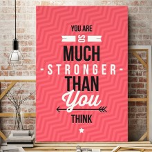 Tablou Motivational You Are Stronger Than You Think MTS1A