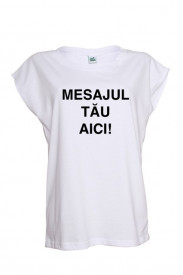 Tricou pictat cu mesaj - model fara maneci