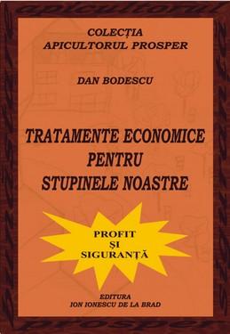 Carte Tratamente economice pentru stupinele noastre