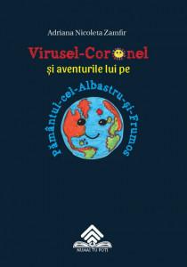 Virusel Coronel și aventurile lui pe Pământul-cel-Albastru-și-Frumos
