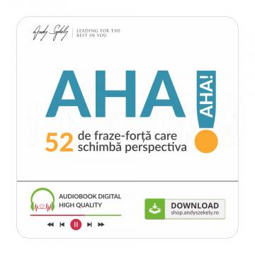 AHA! 52 de fraze-forță care schimbă perspectiva - produs online (MP3)