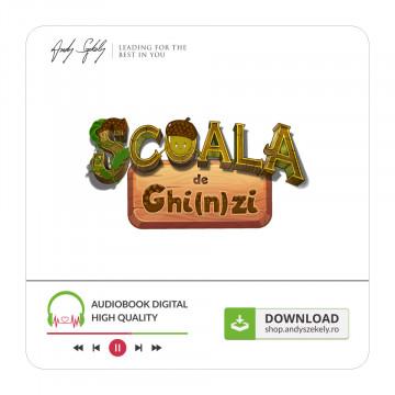 Audio - Școala de ghi(n)zi - produs online (MP3)