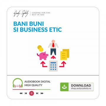 Bani Buni si Business Etic - produs online (MP3)