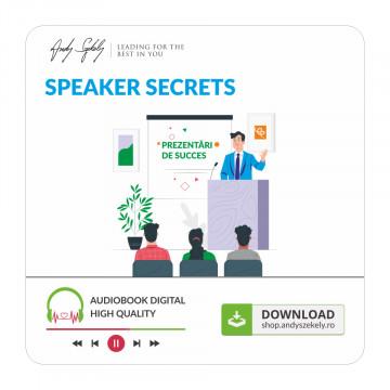 Speaker Secrets - Prezentari si Discursuri de succes