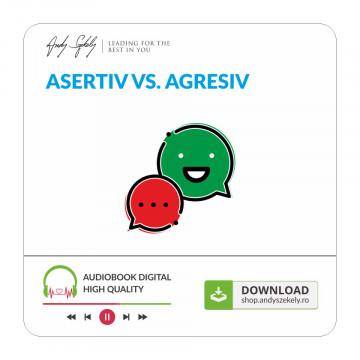 Asertiv VS Agresiv - produs online (MP3)