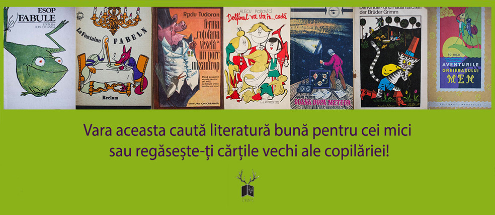 Vara aceasta îți recomandăm cărți din categoria Literatură pentru copii!