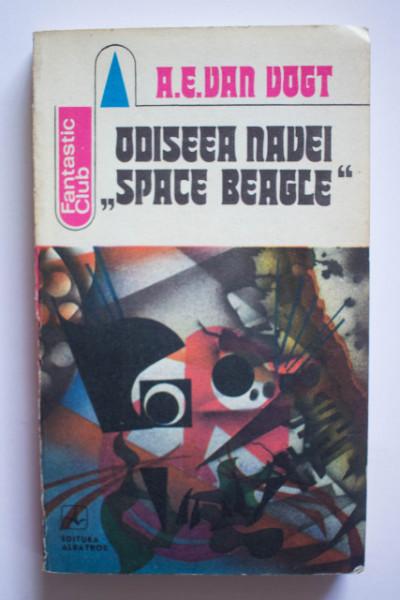 "A. E. Van Vogt - Odiseea navei ""Space Beagle"""
