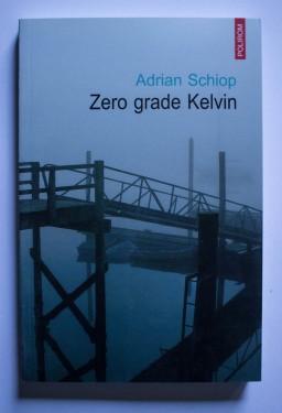 Adrian Schiop - Zero grade Kelvin
