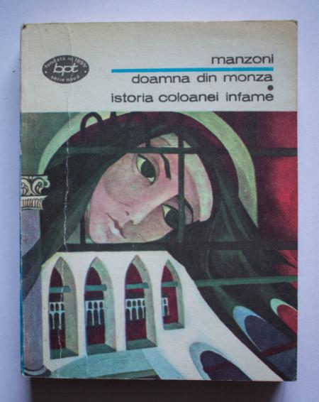 Alessandro Manzoni - Doamna din Monza. Istoria coloanei infame