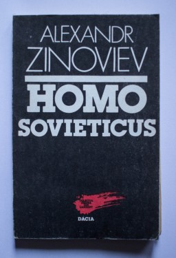 Alexandr Zinoviev - Homo Sovieticus
