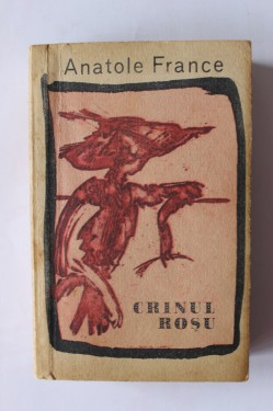 Anatole France - Crinul rosu