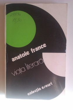 Anatole France - Viata literara
