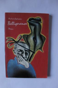 Andrei Codrescu - Belligerence (poems)