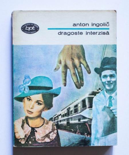 Anton Ingolic - Dragoste interzisa