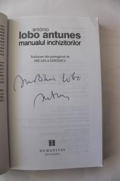 Antonio Lobo Antunes - Manualul inchizitorilor (cu autograf)
