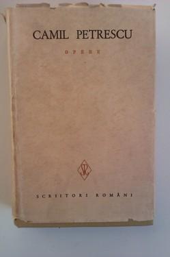 Camil Petrescu - Opere IV (editie hardcover)