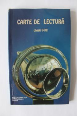 Colectiv autori - Carte de lectura pentru clasele V-VIII