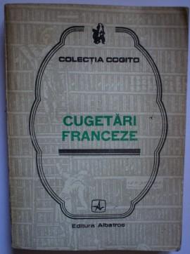 Colectiv autori - Cugetari franceze