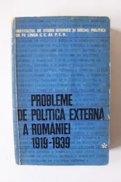 Colectiv autori - Probleme de politica externa a Romaniei (1919-1939)