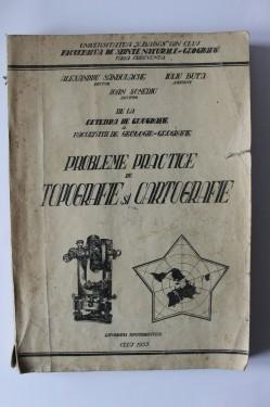 Colectiv autori - Probleme practice de topografie si cartografie