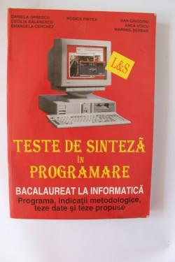 Colectiv autori - Teste de sinteza in programare (pentru Bacalaureat la informatica)