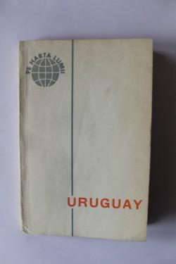 Colectiv autori - Uruguay (pe harta lumii)