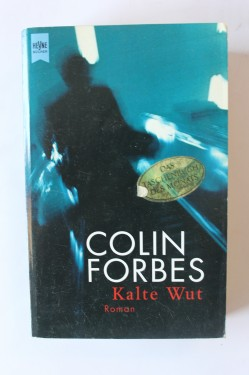 Colin Forbes - Kalte Wut