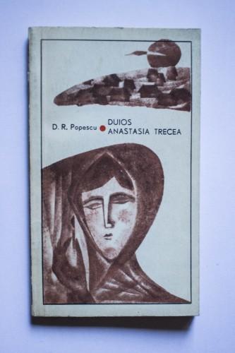 D. R. Popescu - Duios Anastasia trecea