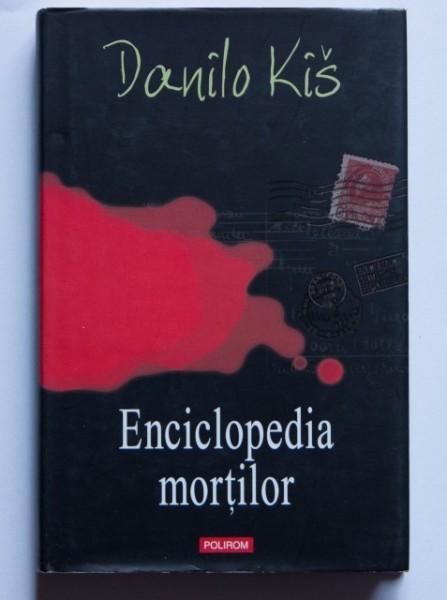 Danilo Kis - Enciclopedia mortilor (editie hardcover)
