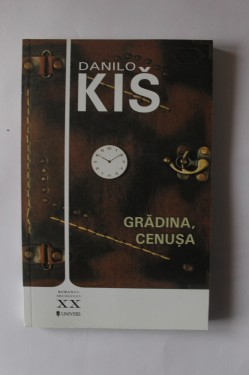 Danilo Kis - Gradina, cenusa
