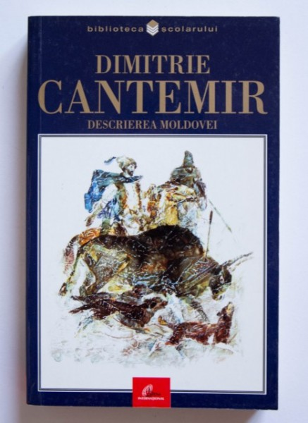 Dimitrie Cantemir - Descrierea Moldovei