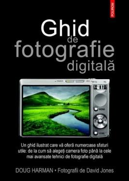 Doug Hargman - Ghid de fotografie digitala