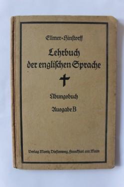 Dr. W. Ellmer - Prof. Dr. C. A. Hinstorff - Lehrbuch der Englischen Sprache (editie hardcover, in limba germana, interbelica)