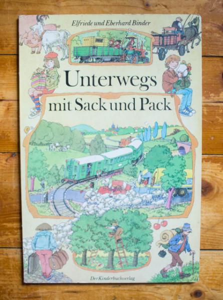 Elfriede und Eberhard Binder - Unterwegs mit Sack und Pack (editie hardcover)