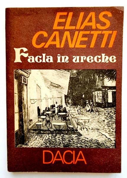 Elias Canetti - Facla in ureche