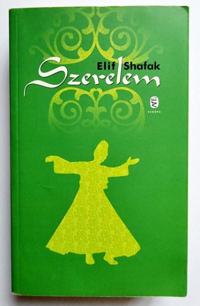 Elif Shafak - Szerelem