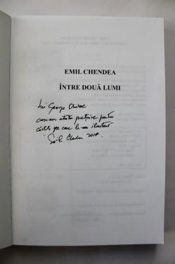 Emil Chendea - Intre doua lumi (cu autograf)