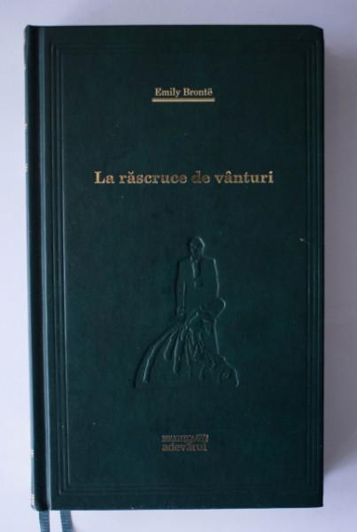 Emily Bronte - La rascruce de vanturi (editie hardcover)