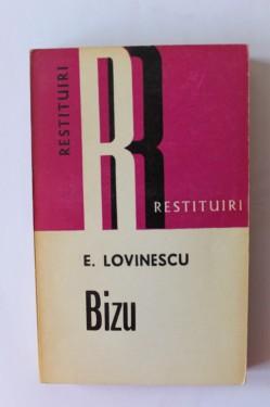 Eugen Lovinescu - Bizu