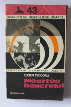 Eugen Teodoru - Moartea boxerului