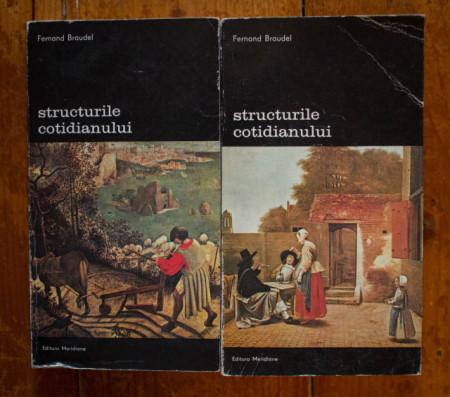 Fernand Braudel - Structurile cotidianului (2 vol.)