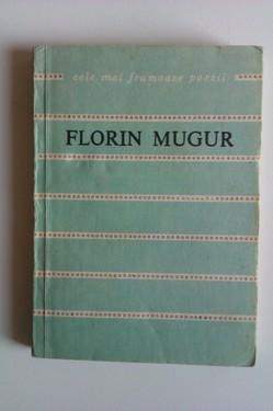 Florin Mugur - Dansul cu cartea. Cele mai frumoase poezii