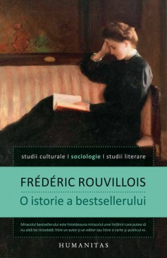 Poze Frederic Rouvillois - O istorie a bestsellerului