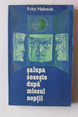 Fritz Habeck - Salupa soseste dupa miezul noptii