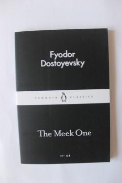 Fyodor Dostoyevsky - The Meek One