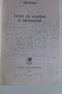 Geo Bogza - Jurnal de copilarie si adolescenta (cu autograf)