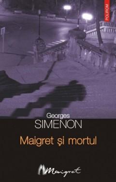 Georges Simenon - Maigret si mortul
